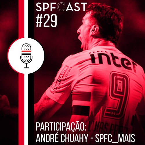 SPFCast #29 - Virada no Pacaembu