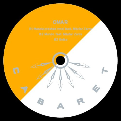 Omar Cabaret 015 B2 Mundo Feat. Nilufar Zarre