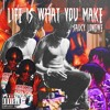 saucy longwe - life is what you make (prod.bradlearoi)