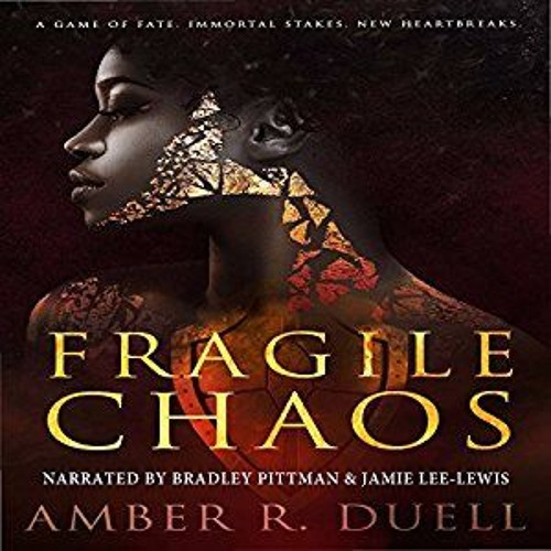 Fragile Chaos by Amber R. Duell
