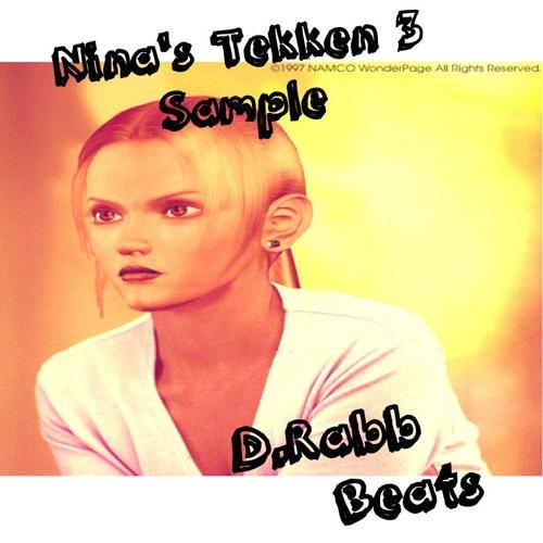Nina Tekken 3 Sample by D Rabb Beats | Free Listening on SoundCloud