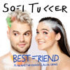Best Friend(feat. NERVO, The Knocks and ALISA UENO) - Sofi Tukker