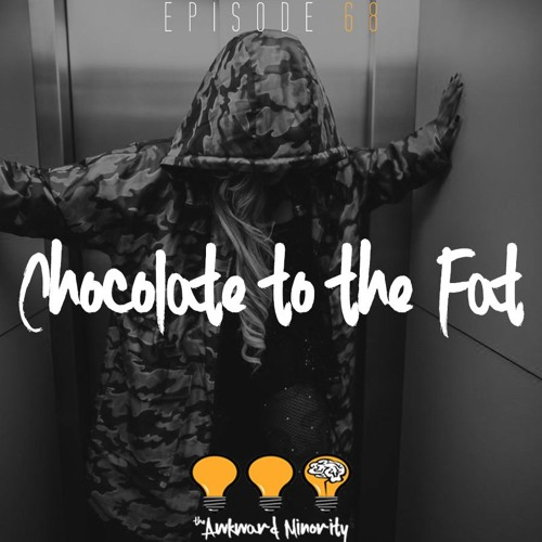Chocolate To The Fat