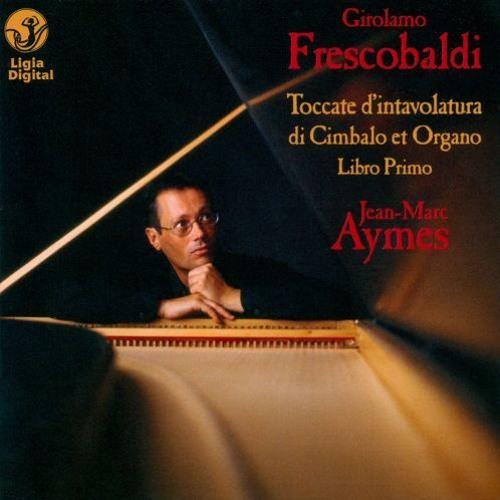 Girolamo Frescobaldi - Toccata prima