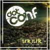 Dot Conf - Lir Ilir (Festival Trap)