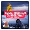 Emms & Bokoesam - Omhoog/Away (Watro Remix)