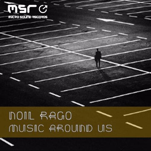 Noil Rago - Music Around Us