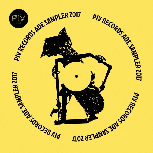 PIV Records - ADE Sampler 2017 (FREE DOWNLOAD)