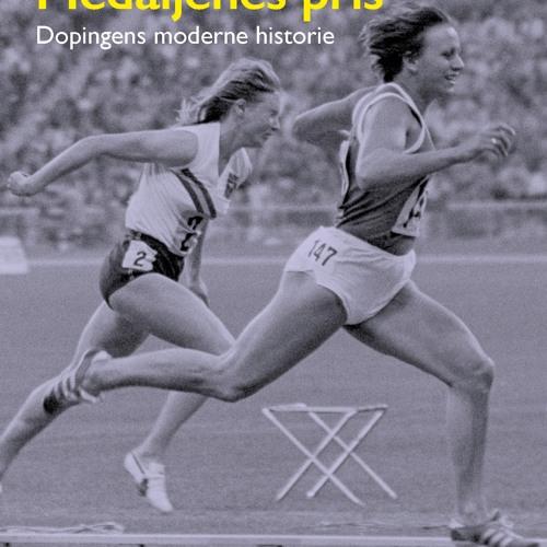Dopingens moderne historie - med Mads Drange