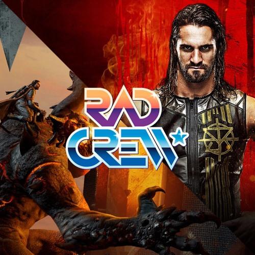 Rad Crew S14E17: Shadow of War og WWE2K18
