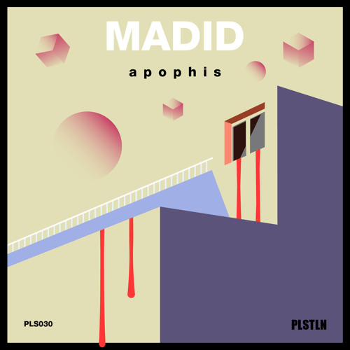 Madid - Apophis [Plasteline]
