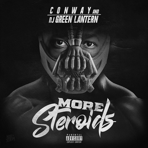 CONWAY AND DJ GREEN LANTERN - MORE STEROIDS