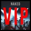 NAKED (SLUMBERJACK VIP) - Alison Wonderland x SLUMBERJACK