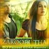 (Back 2 Love) Zaroori Tha (DJ-Fazeel-EDM-Remix)