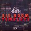 [FREE FLP] Big Room Template By ALIEN