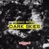 Mirko Worz - Dark Skies [CLOROPHILLA RECORDS]