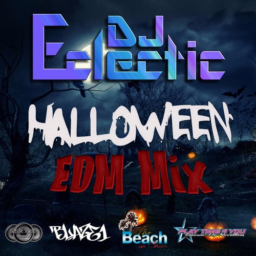 DJ Eclectic October 2017 Halloween Mix: The Remedy Pt5
