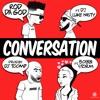 """Conversation"" feat. DJ Luke Nasty & Bobbi Storm. prod. by DJ Toomp"