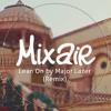 DJ MIXAIR - Lean On By Major Lazer (Remix) [DOWNLOAD LINK IN DESCRIPTION]