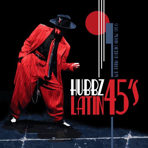 Hubbz - We Funk Radio - Latin 45s
