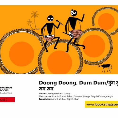 Doong Doong, dum dum -English&Hindi- Pratham Books-Kids Stories-Bilingual