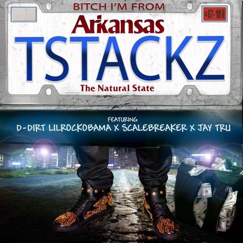 Bitch Im From Arkansas - Ft D-Dirt LilRockObama x ScaleBreaker