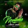 Lirico En La Casa -Marianela @DJROMPE