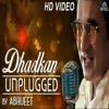 Dhadkan (Unplugged) - Abhijeet Bhattacharya, Dolly das