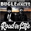 Bugle - Road Of Life (feat. Joshua Hales)