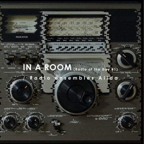 Radio Ensembles Aiida 「IN A ROOM」 05 Rainy Night -excerpt-