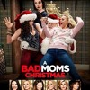 A Bad Moms Christmas Full HD Movie Download Free 1080p