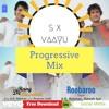 Roobaroo - Rang De Basanti ( Progressive Mix ) - SX & VΛΛYU ✪