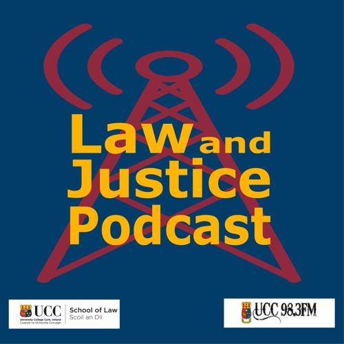 Law and Justice Podcast Episode 3 - 17 October 2017