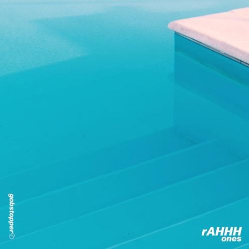 rAHHH - Ones EP (GOB025)
