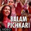 Balam Pichkari Full Song Video Yeh Jawaani Hai Deewani - Ranbir Kapoor, Deepika Padukone