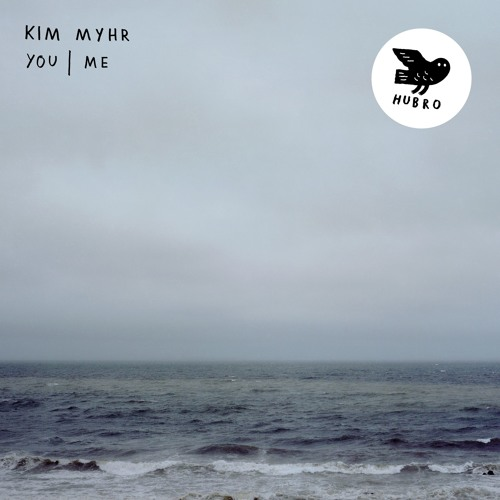 Kim Myhr: You | me (excerpt) - from the upcoming album