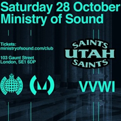 Utah Saints play Ministry of Sound - VVWI Oct 2017 Mix