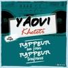 Yaovi Kheteti  - Rappeur un jour Rappeur toujours