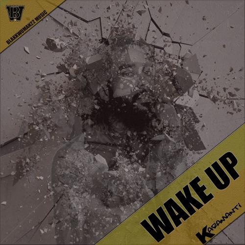 KARAMANTI - WAKE UP