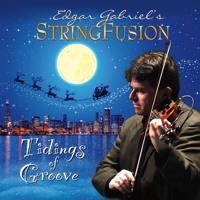 Carol Of The Bells - Edgar Gabriel's StringFusion - Tidings Of Groove