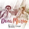 Thiago Brava Part. Jorge - Dona Maria mp3