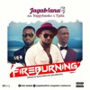 FIRE BURNING Ft. Toppybanks & T Pila