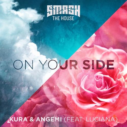 KURA & ANGEMI (Feat. Luciana) - On Your Side TEASER