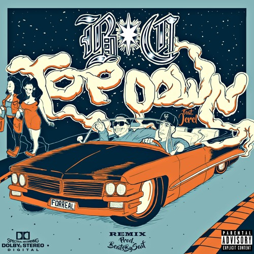 """Top Down (Remix)(Feat. Jerel) [Prod. Saif]"" - BC (2017)"