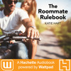 THE ROOMMATE RULEBOOK by Katie Hart Read by Charlotte Wright - Audiobook Excerpt