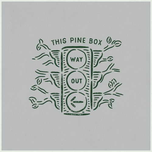 This Pine Box - Way Out