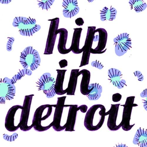 Hip In Detroit - Episode 14