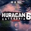 Ak La Tola - Huracán Categoría6 (Música Nueva)