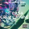 Mi Casa - Cruz Cafune (Ah, que tu no eres lesbiana)(OSCARHERRERAREMIX)