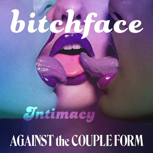 Against the Couple Form #2: INTIMACY